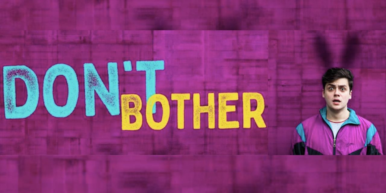 Review: Don't Bother