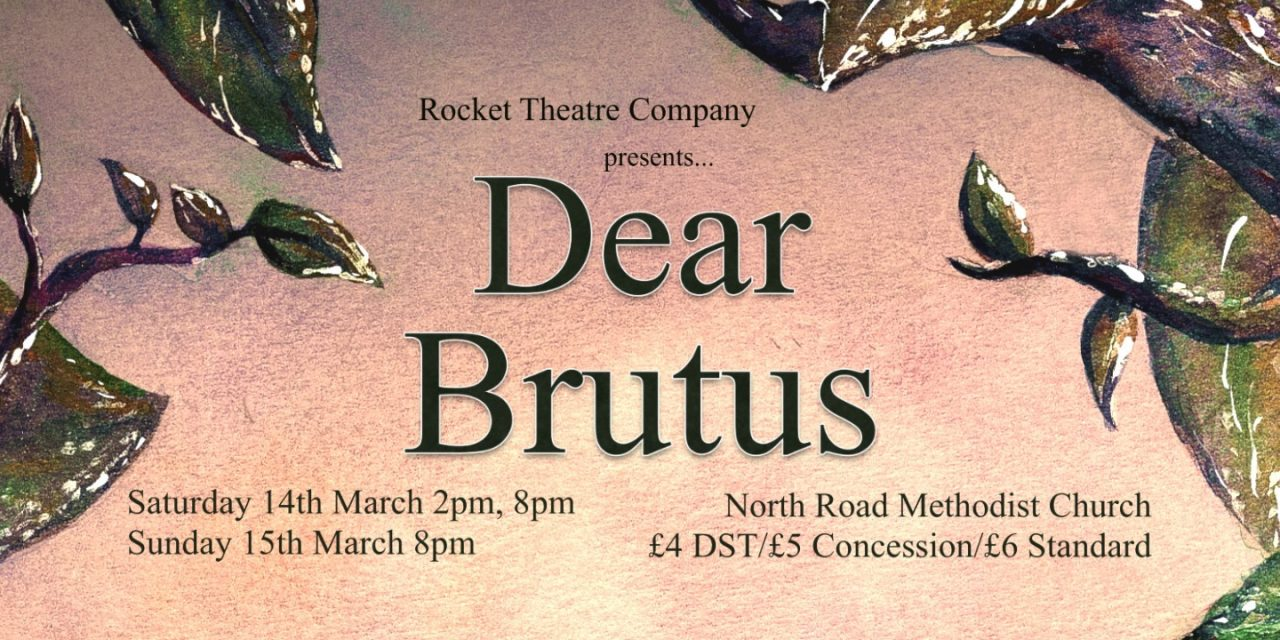 Review: 'Dear Brutus'