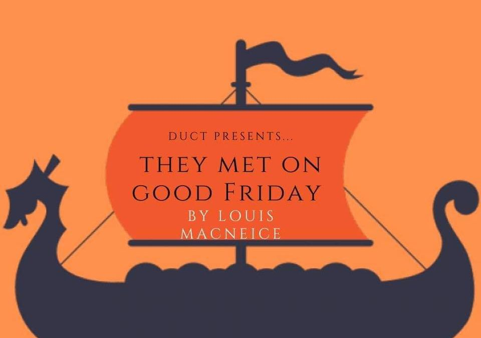 Review: They Met On Good Friday
