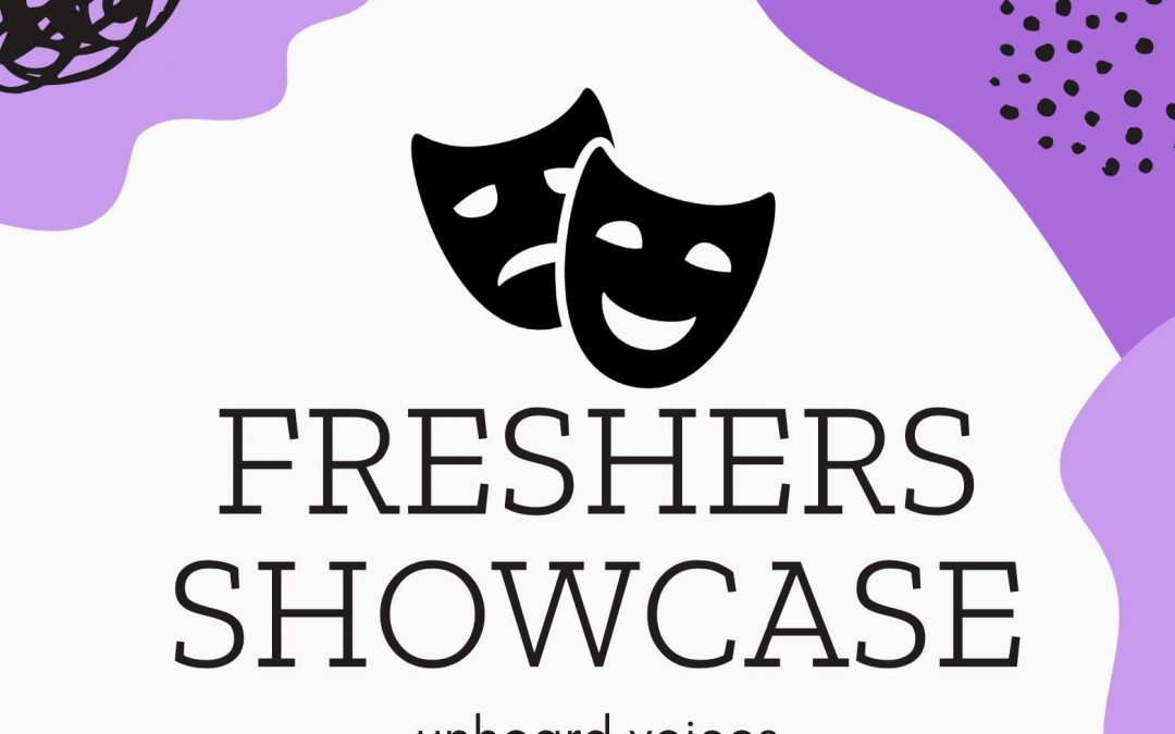 Review: Unheard Voices (Freshers showcase)